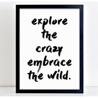 Explore the Crazy Embrace the Wild Motivate Word Art Print Kitchen Quote Motivation Wall Sign Letters Home Decor  PP7
