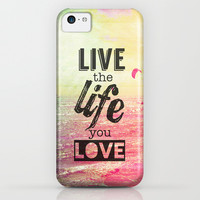Live The Life You Love iPhone & iPod Case by M Studio
