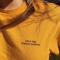Only The Strong Survive Tee