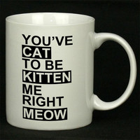 Cat Kitten Meow Funny For Ceramic Mugs Coffee *