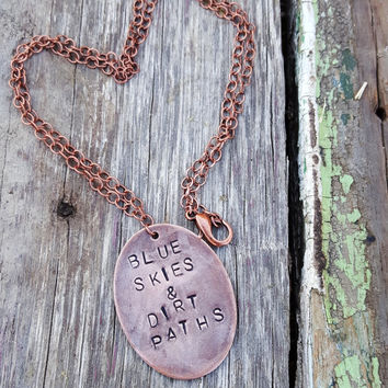 Blue Skies & Dirt Paths Hand Stamped Necklace | Hiking Necklace | Rustic Necklace | Adventure Jewelry | Boho Necklace | Gift For Hiker |