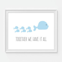 Fish Nursery Art Print, Fish Art, Childrens Wall Decor, 'Together We Have It All' Nursery Wall Art, Nursery Decor, Pink Decor, Blue Decor