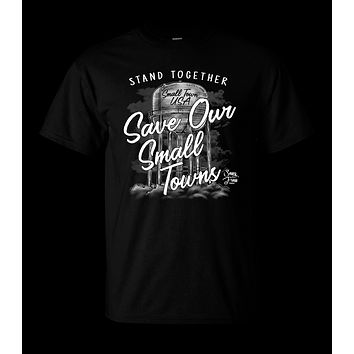 Sassy Frass Stand Together & Save Our Small Towns Black Unisex T Shirt