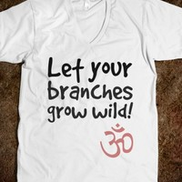 Let Your Branches Grow