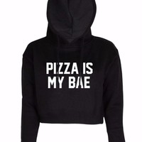Pizza Is My Bae Cropped Hooded Sweatshirt