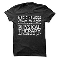 Physical Therapy Life To Days-On Sale
