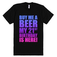 Buy Me A Beer My 21st-Unisex Black T-Shirt