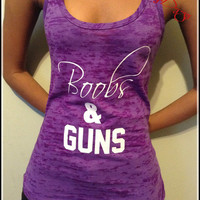 Boobs and Guns Work out tank, racerback tank, womens workout shirt,workout clothing