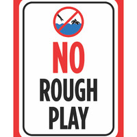 """""""No Rough Play"""" Swimming Pool Sign"""