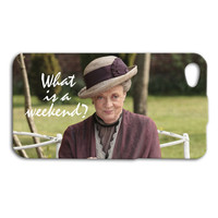 What is a Weekend Super Funny Quote iPhone Case Cute Dowager Countess iPod Case iPhone 4 iPhone 5 iPhone 5s iPhone 4s iPhone 5c iPod 4 Case