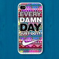Every damn day just do it Nike on aztec : Case For Iphone 4/4s ,5
