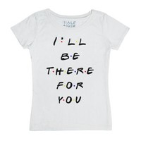I'll Be There For You-Unisex White T-Shirt