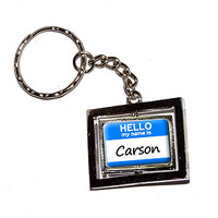 Carson Hello My Name Is Keychain