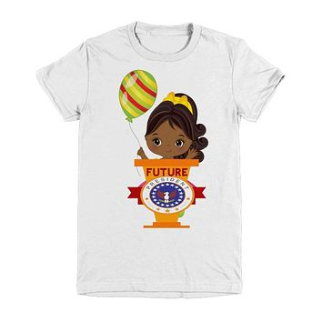 Birthday Gift for African American Pony Tail Girl T Shirt Future President