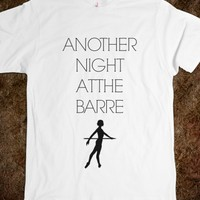 ANOTHER NIGHT AT THE BARRE