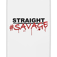 "Straight Savage Fridge Magnet 2""x3"