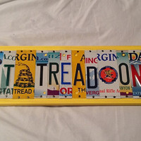 Don't Tread on Me Custom Recycled License Plate Art Sign NRA Gadsden Flag