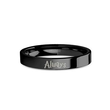 "Wizard Font ""Always"" Laser Engraved Black Tungsten Wedding Band"