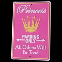 Princess Parking Only - All Others Will Be Toad Tin Sign