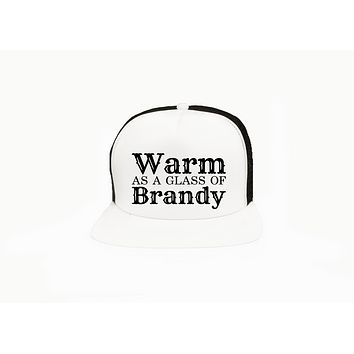 Warm as a Glass of Brandy Trucker Hat