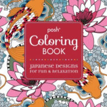 Posh Adult Coloring Book: Japanese Designs for Fun and Relaxation