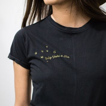 Baby You're a Star Tee
