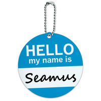 Seamus Hello My Name Is Round ID Card Luggage Tag