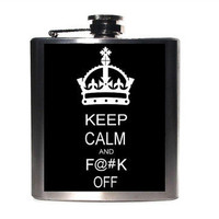 Keep Calm and Eff Off - Funny Flask - Adult Sarcastic Humor -Under 25 Gift Men Women Unisex -One Size Fits All -Edited for Etsy
