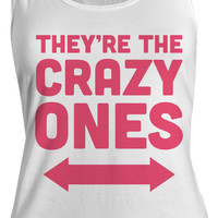 Women's They're The Crazy Ones Best Friend 3 Cotton Tank Top