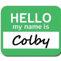 Colby Hello My Name Is Mouse Pad