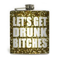 """""""Let's Get Drunk"""" Flask by Liquid Courage"""