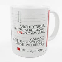 """Frank Lloyd Wright """"Architecture Is"""" Quote Coffee Mug"""