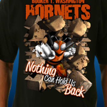Booker T. Washington Hornets, Nothing Can Hold Us Back T-Shirt