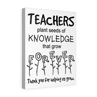 Gifts for Teachers Wall Decor Teachers Plant Seeds of Knowledge that Grow Forever