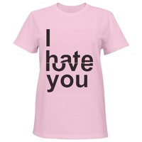I Hate / Love You: Funny Clothing