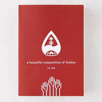 a beautiful composition of broken By r.h. Sin | Urban Outfitters