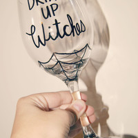 Drink Up WITCHES /Large Wine Glass/Hand Painted/Custom/Halloween