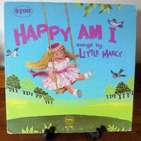 "Vintage 1973 LP Vinyl Record ""Happy Am I - Songs by Little Marcy"" / Word Records / Word Wonder World Series / Christian Songs for Children"