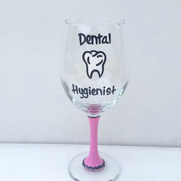 Dental Hygienist hand-painted wine glass