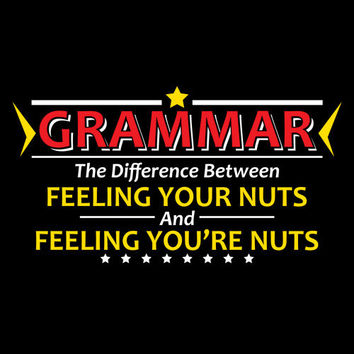 Funny Grammar Tshirt. Great Printed Tshirt For Ladies Mens Style All Sizes And Colors  Ideas For Xmas Gifts.