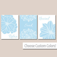 BATHROOM DECOR Wall Art Canvas or Print Flower Home Bathroom Pictures Baby Blue Light Relax Soak Unwind Quote Words Flower Artwork Set of 3
