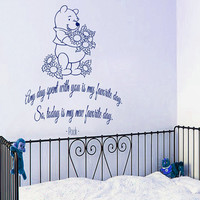 Winnie The Pooh Wall Decal Quote Any Day Spent With You Is My Favorite Day Play Room Vinyl Stickers Home Kids Bedroom Nursery Decor KI115