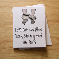 Naughty Card, Dirty Card, Boyfriend Gift, Card For Husband, Funny Card, Sexy Card, Mature Card, Adult Humor, Drop Your Pants, Card For Him
