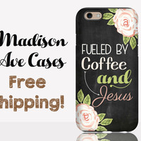 Fueled By Coffee & Jesus Phone Case