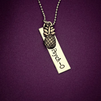 Psych-O - Hand Stamped Stainless Steel Necklace - Shawn and Gus Pineapple - TV Show - Pineapple Necklace - Lassiter Juliet - Heard Both Ways