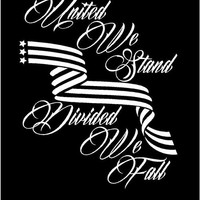 United We Stand Divided We Fall decal Car decal Truck Decal USA decal America Decal Custom Vinyl Decal