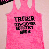 Tank Top of the Month. Trucks Cowboys & Country Music. Southern Girl Tank. Country Tank. Country Shirt. Southern Clothing. Free USA Shipping