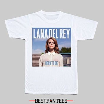Lana Del Rey Born to Die T-Shirt