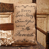 Every Love Story is Beautiful But Ours is My Favorite - French Flea Market Burlap Accent Throw Pillow 12-in x 6-in