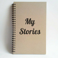My Stories, 5x8 writing journal, custom spiral notebook, personalized brown kraft memory book, small sketchbook, scrapbook